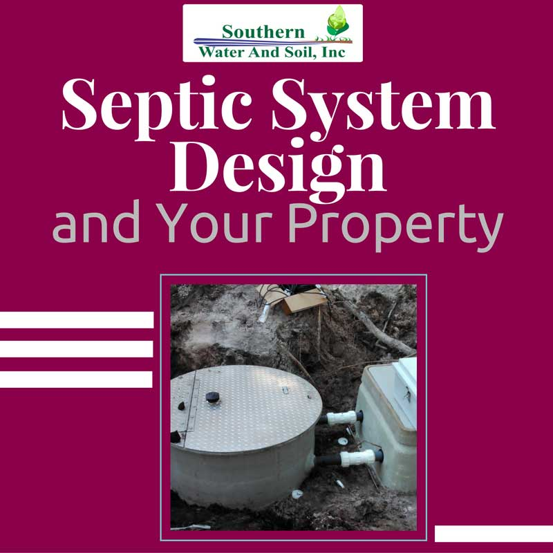 Septic System Design and Your Property