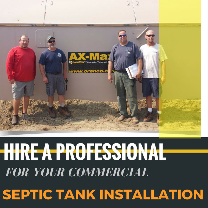 Hire a Professional for Your Commercial Septic Tank Installation